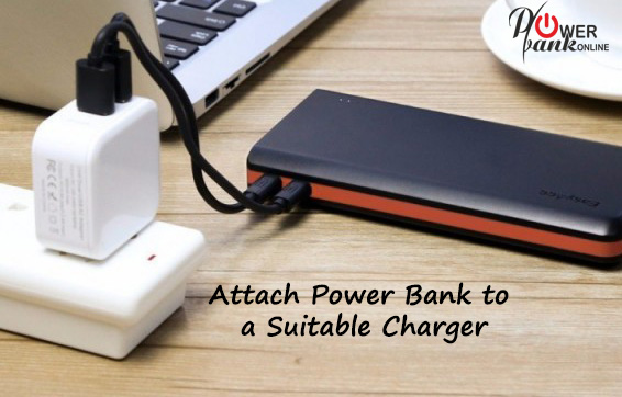 How to Charge Power Bank- Attach Suitable Charger
