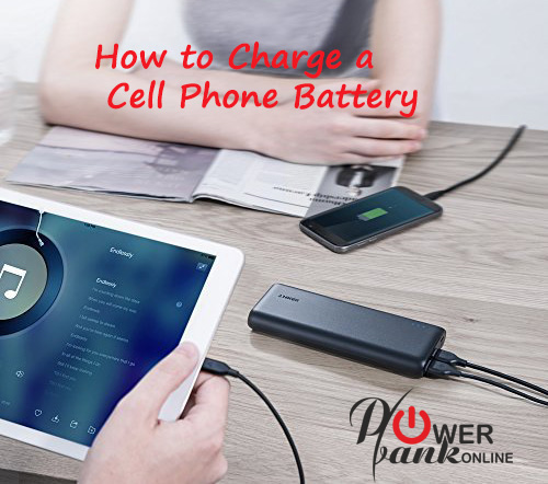 How to Charge a CellPhone Battery