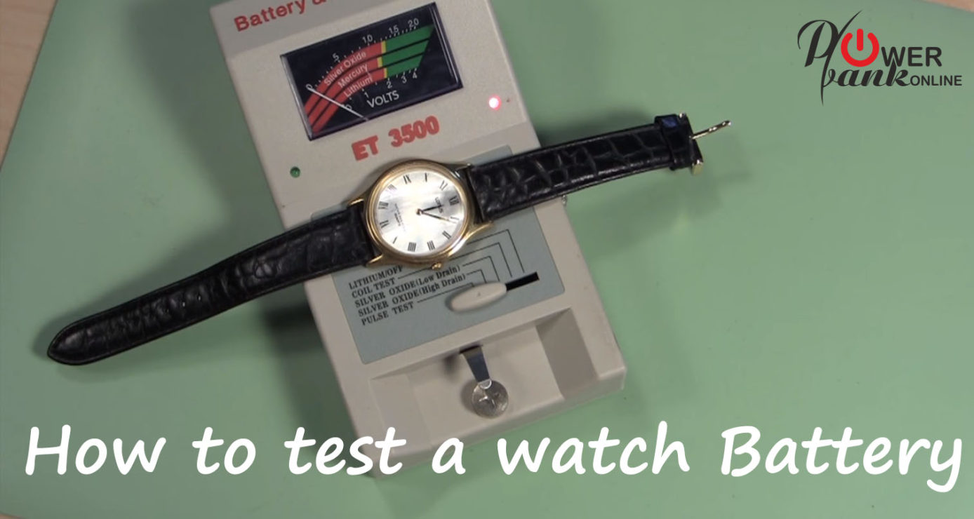How to test a watch battery in the case
