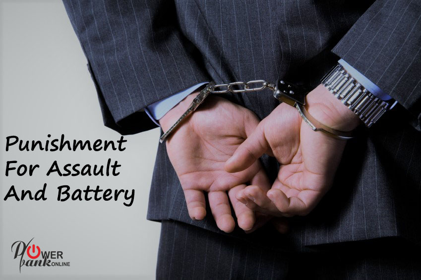 Punishment for Assault and Batterys