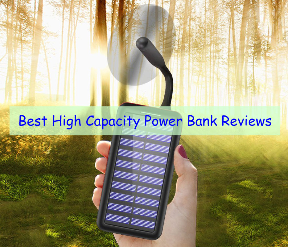 Best Bank 2020 Best High Capacity Power Bank Reviews & Buying Guide 2018/2020